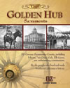 """The Golden Hub"" Sacramento"
